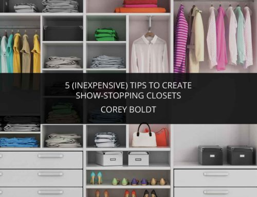 5 (Inexpensive) Tips – Show-stopping Closets