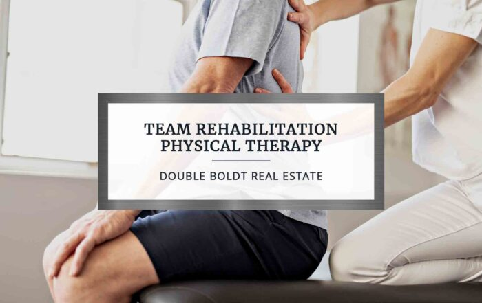 Team Rehabilitation Physical Therapy | Double Boldt Real Estate