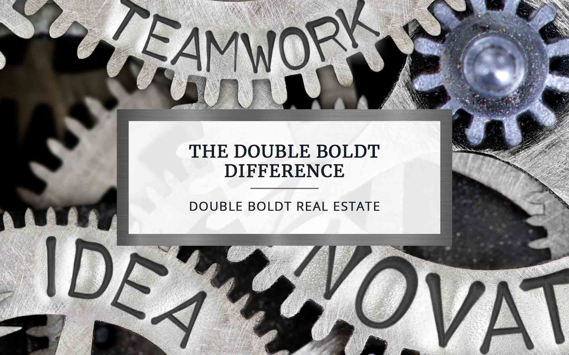The Double Boldt Difference | Double Boldt Real Estate