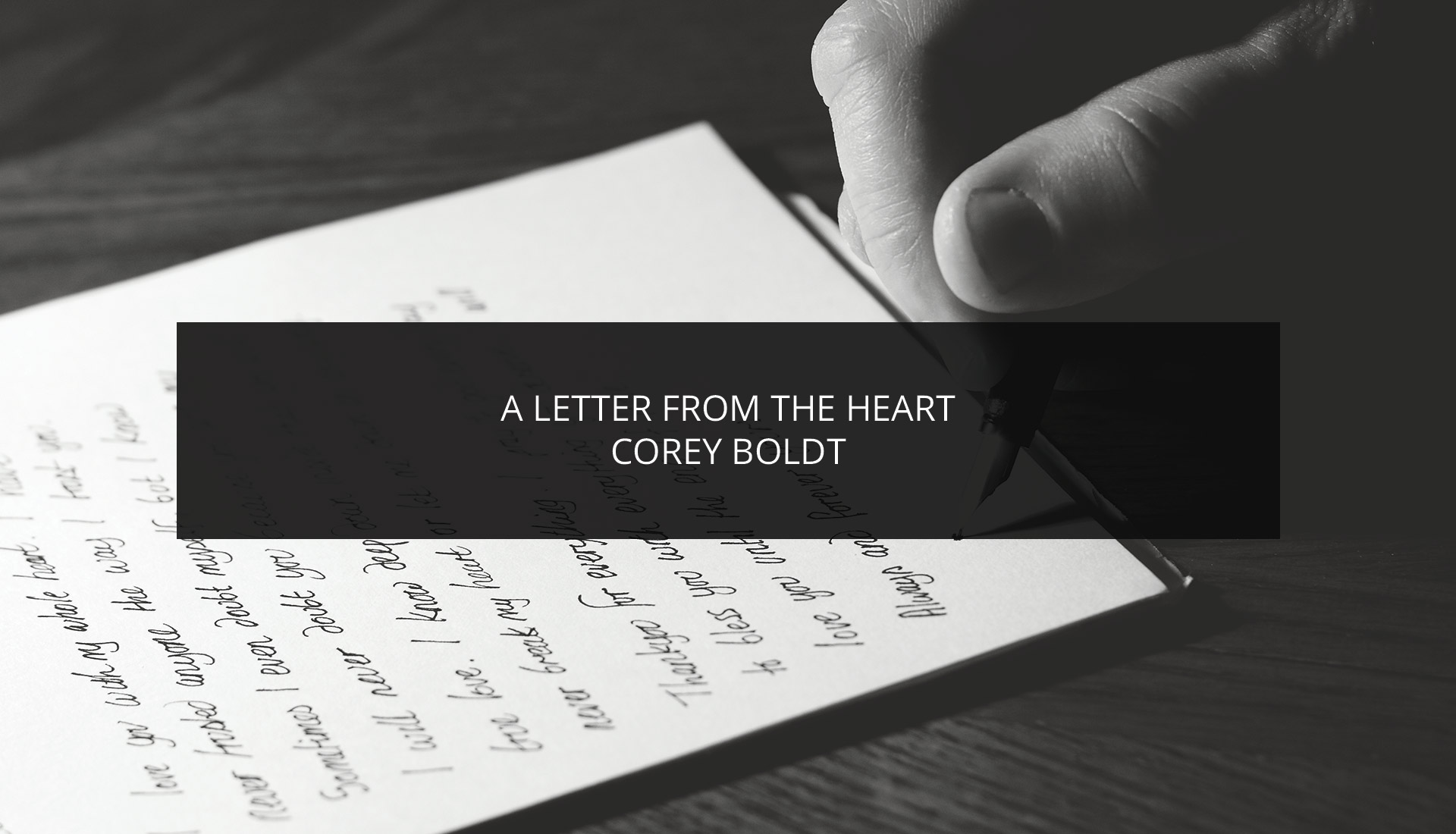 A Letter From The Heart | Double Boldt Real Estate