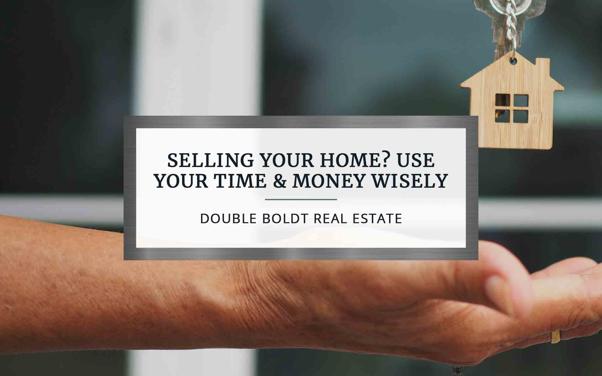 Selling Your Home | Double Boldt Real Estate