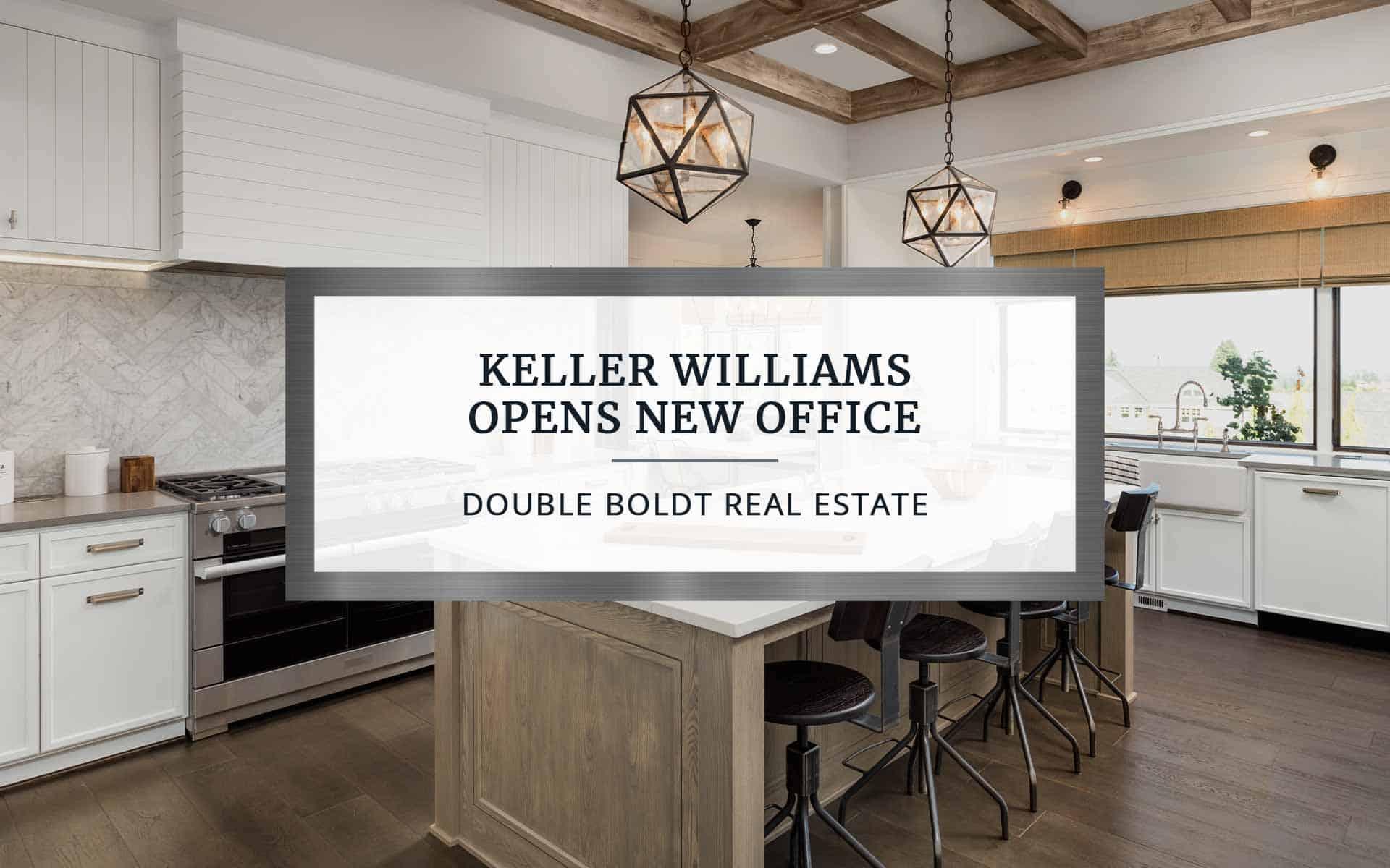 Keller Williams Opens New Office