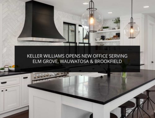 Keller Williams Opens New Office Serving Elm Grove, Wauwatosa & Brookfield