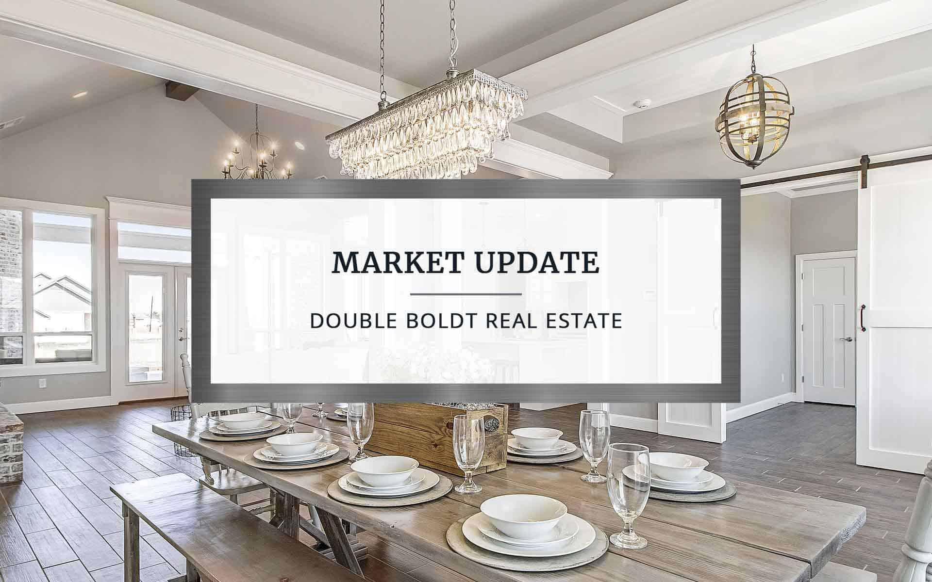 Market Update | Double Boldt Real Estate